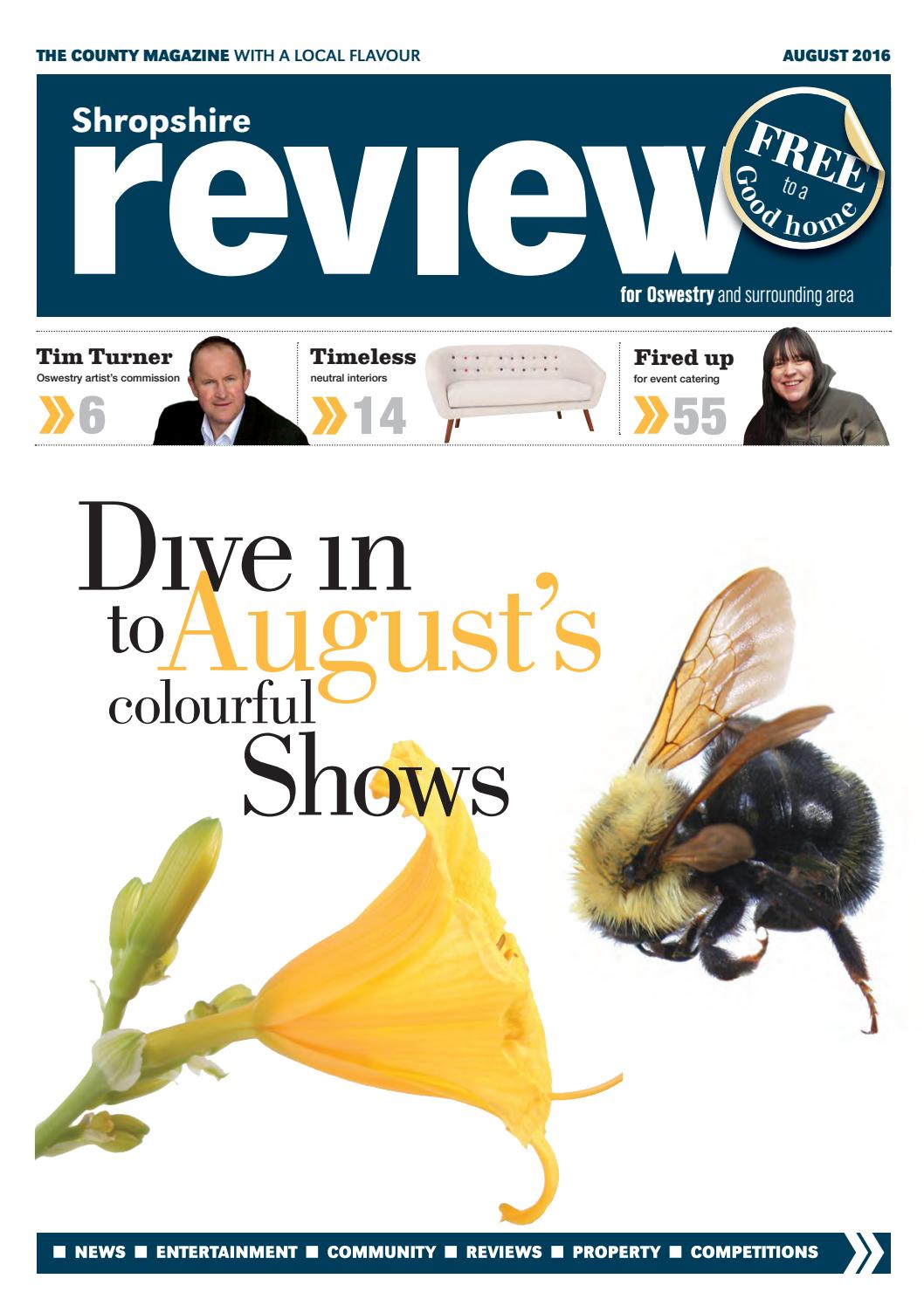 Shropshire Review Oswestry August 2016 by Reviewmedia - issuu
