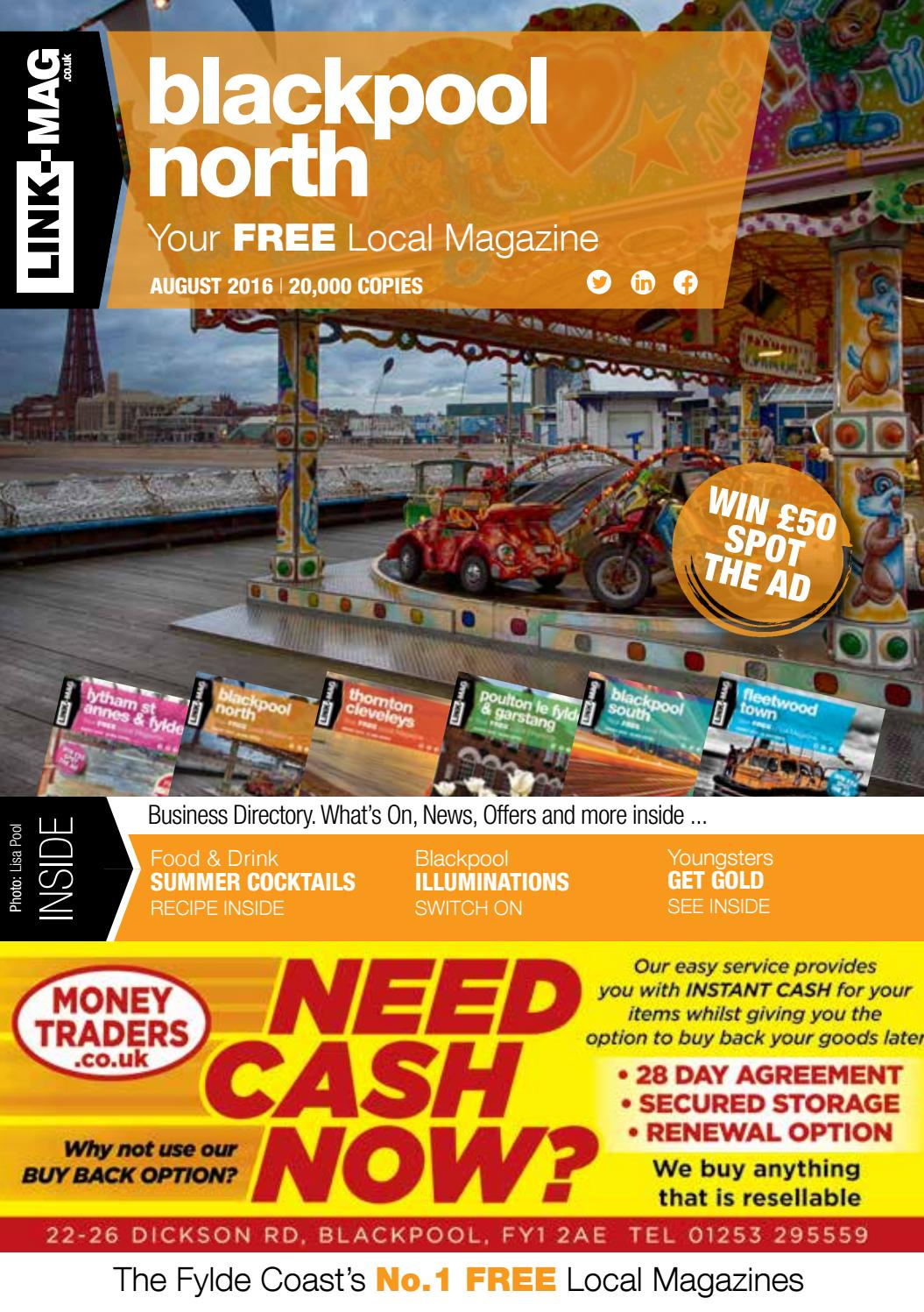 Blackpool North August Magazine 2016 By Link Mag Issuu