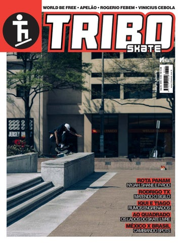 Tribo Skate  235 by Revista Tribo Skate - issuu 64aa62998d9