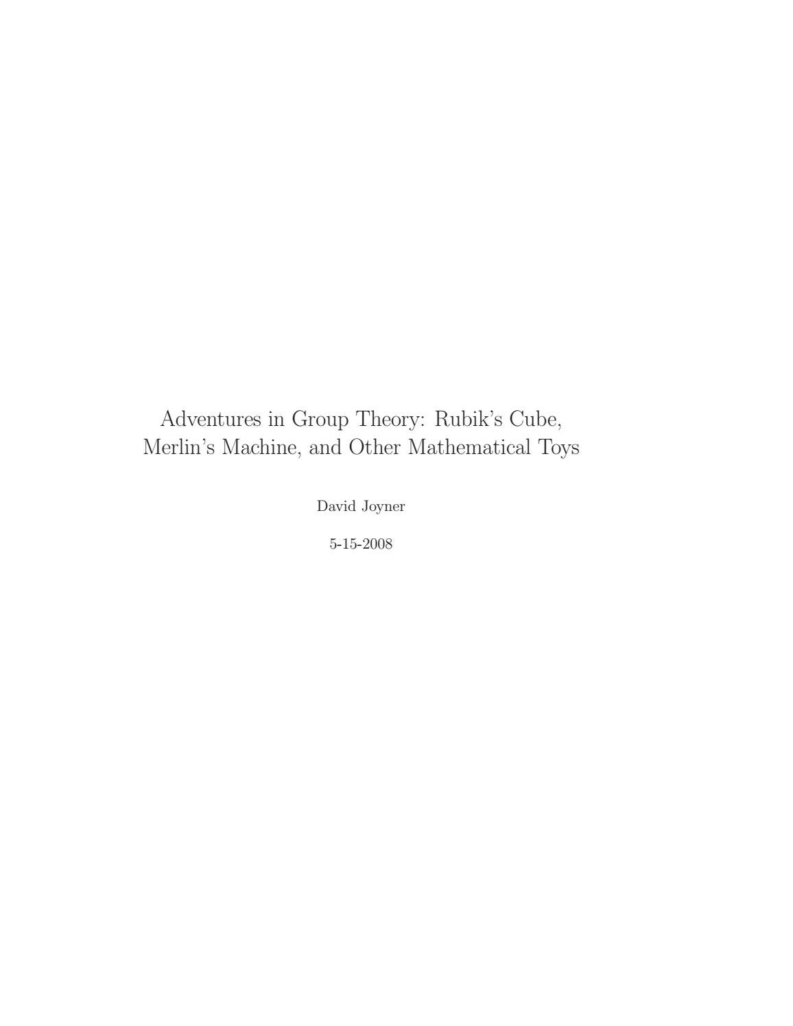 Adventures in Group Theory: Rubik's Cube, Merlin's Machine, and