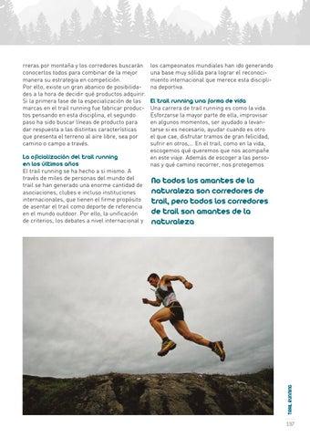 993329a68 La oficialización del trail running en los últimos años El trail running se  ha hecho a si mismo. A través de miles de personas del mundo del trail se  han ...