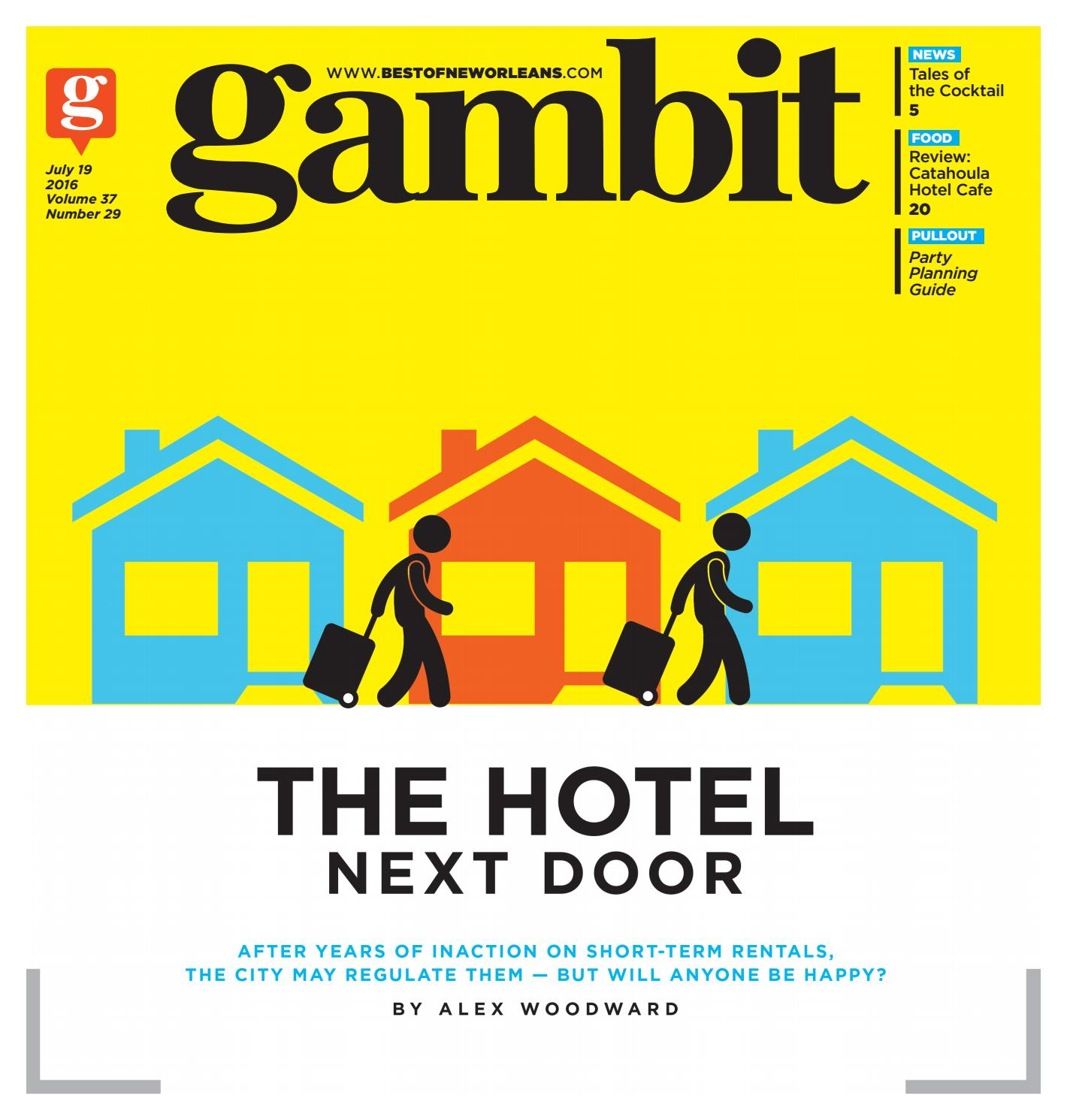 Gambit July 19 2016 By Gambit New Orleans Issuu