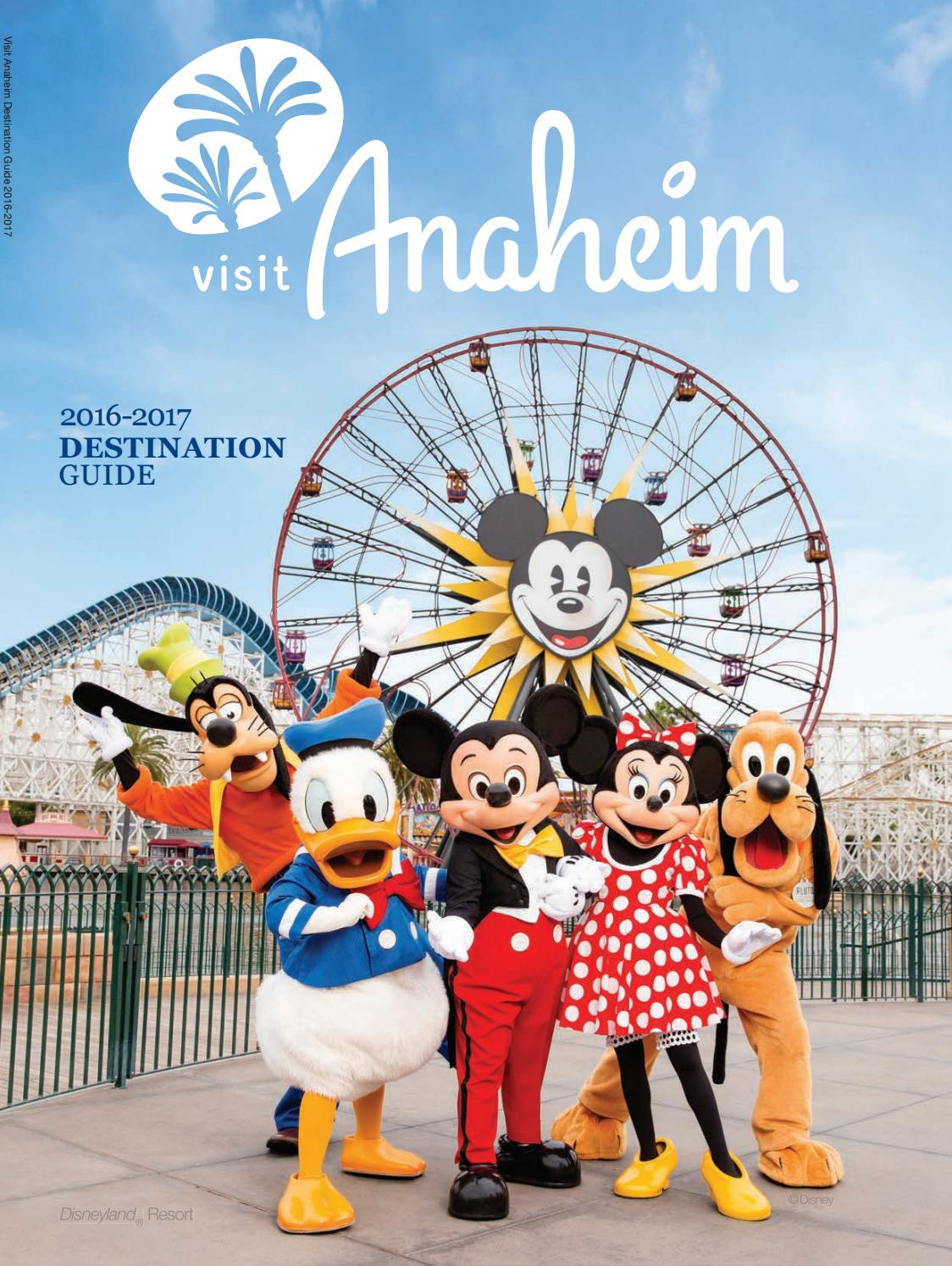 Visit Anaheim Destination Guide 2016 2017 By Orange