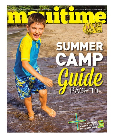 1946 maui summer camp guide 2016 april 28 2016 volume 19 issue page 1 fandeluxe Gallery