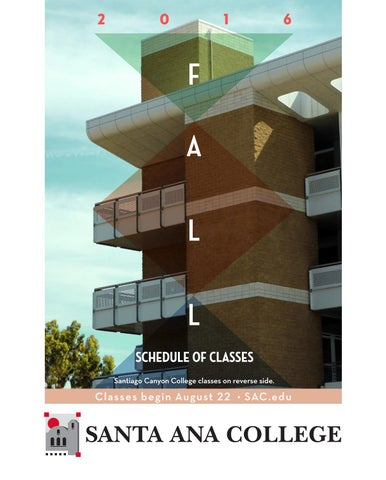 Santa Ana College Fall 2016 Schedule Of Classes By