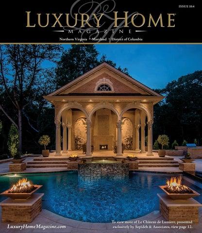 Luxury Home Magazine Northern Va | Maryland | DC Issue 10.4 By ...