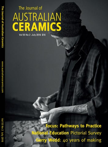 Journal Of Australian Ceramics Vol 55 No 2 July 2016 By Presspad