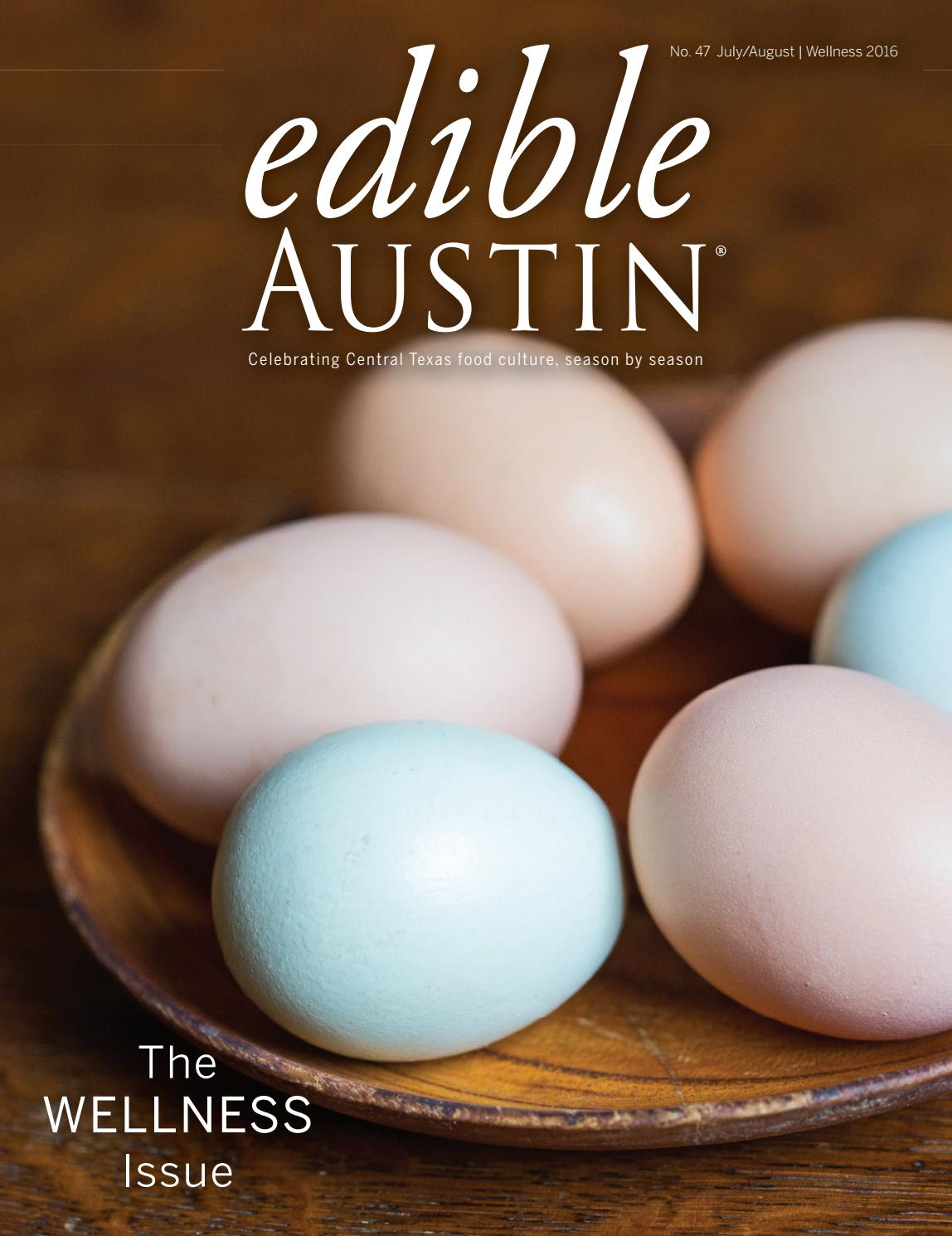 Edible Austin Wellness 2016 by Edible Austin - issuu