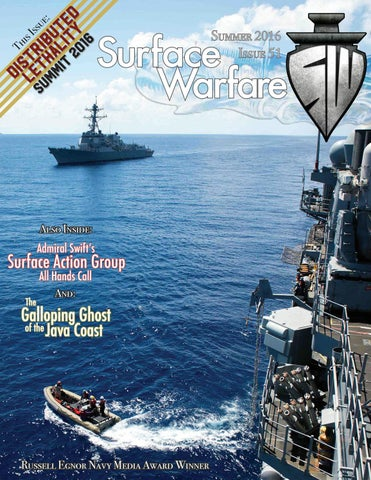 Surface Warfare Magazine - Summer 2016 by Surface Warfare