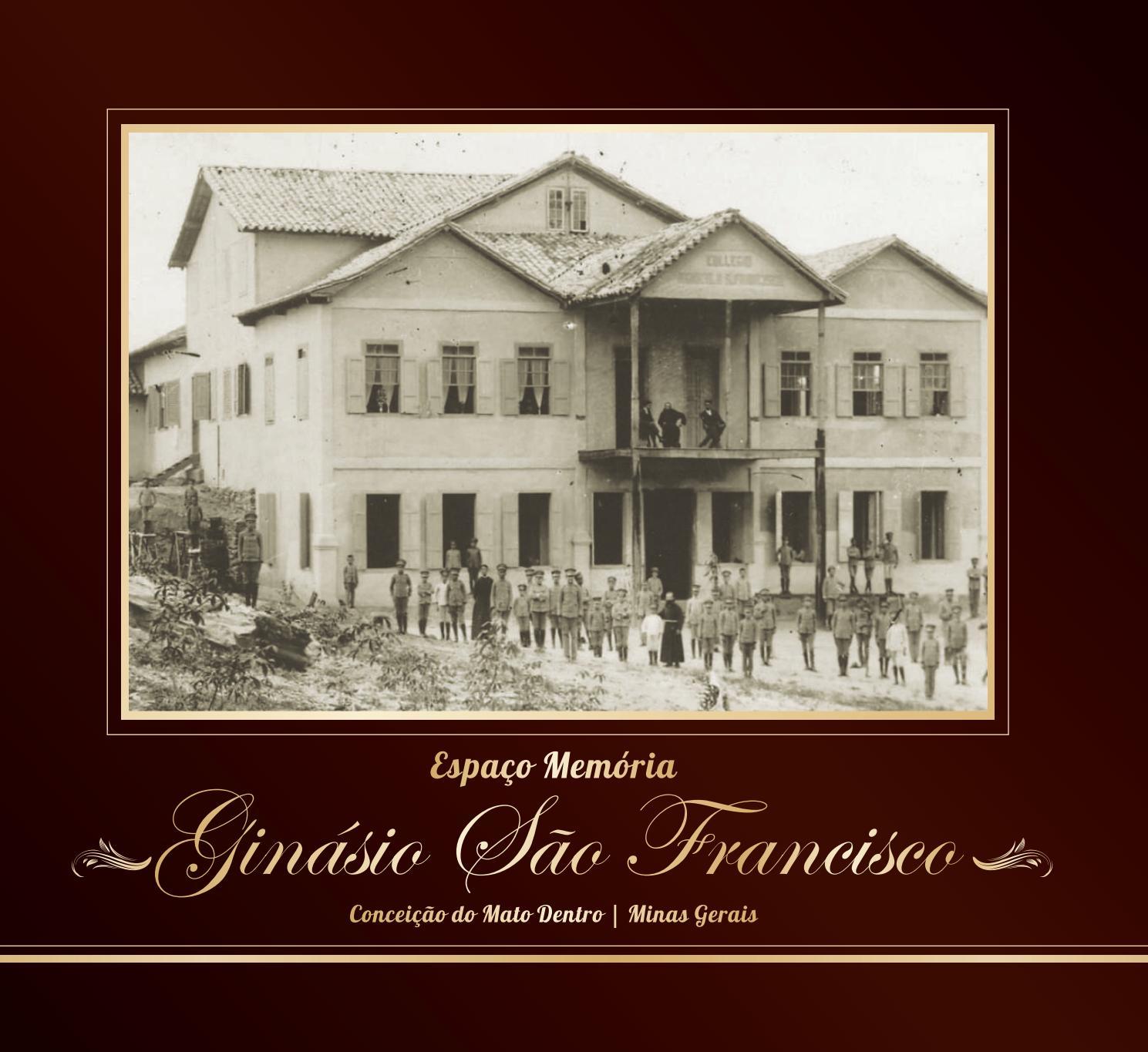 Espaço Memória Ginásio São Francisco Instituto Espinhaço by Instituto  Espinhaço - issuu 7d0fdcc92abf3