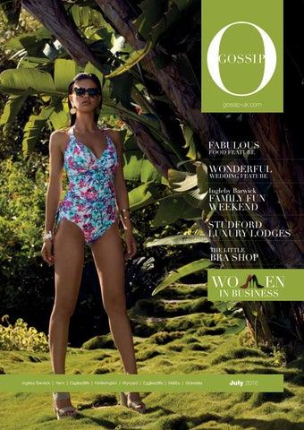 c6c721e878834 Gossip Magazine July 2016 by Gossip Magazine - issuu