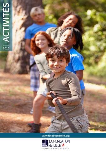 14b4ee6d4bb Rapport d Activités 2015 - Fondation de Lille by La Fondation de ...