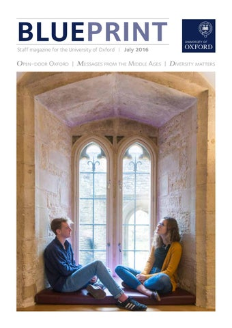Blueprint july 2016 by university of oxford issuu blueprint staff magazine for the university of oxford july 2016 malvernweather Image collections