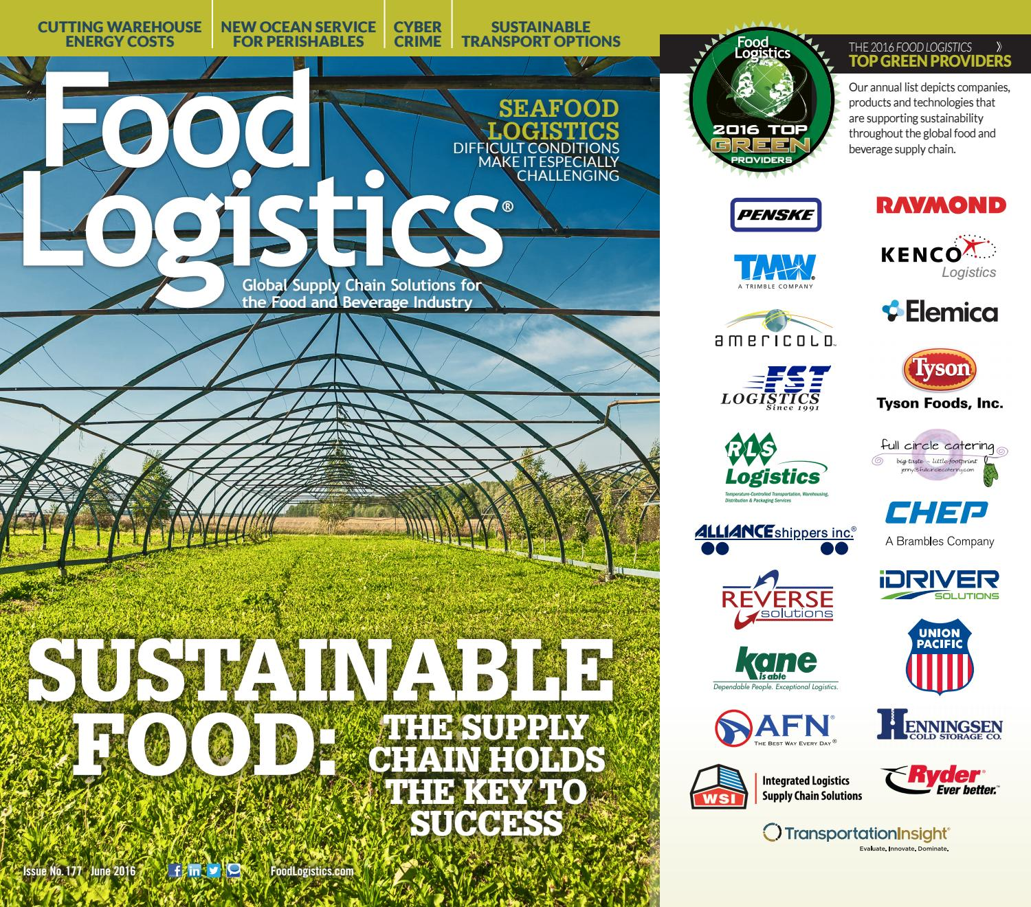 Food Logistics June 2016 by Supply+Demand Chain/Food Logistics - issuu