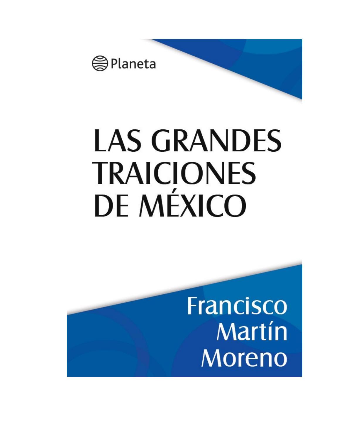 Moreno francisco martin las grandes traiciones de mexico by ...