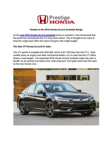 Tweaks To The 2016 Honda Accord Australia Range As New Lineup Is Revealed It Has Showcased That Brand Reintroduced