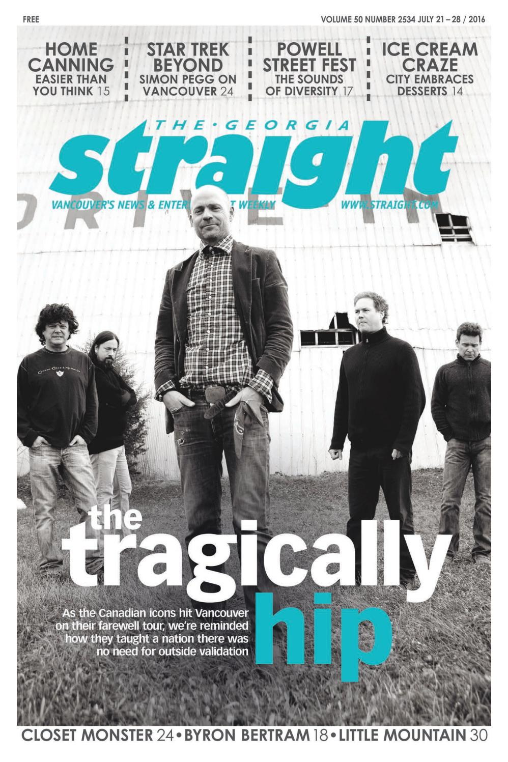 The Georgia Straight - The Tragically Hip - July 21, 2016 by The Georgia  Straight - issuu