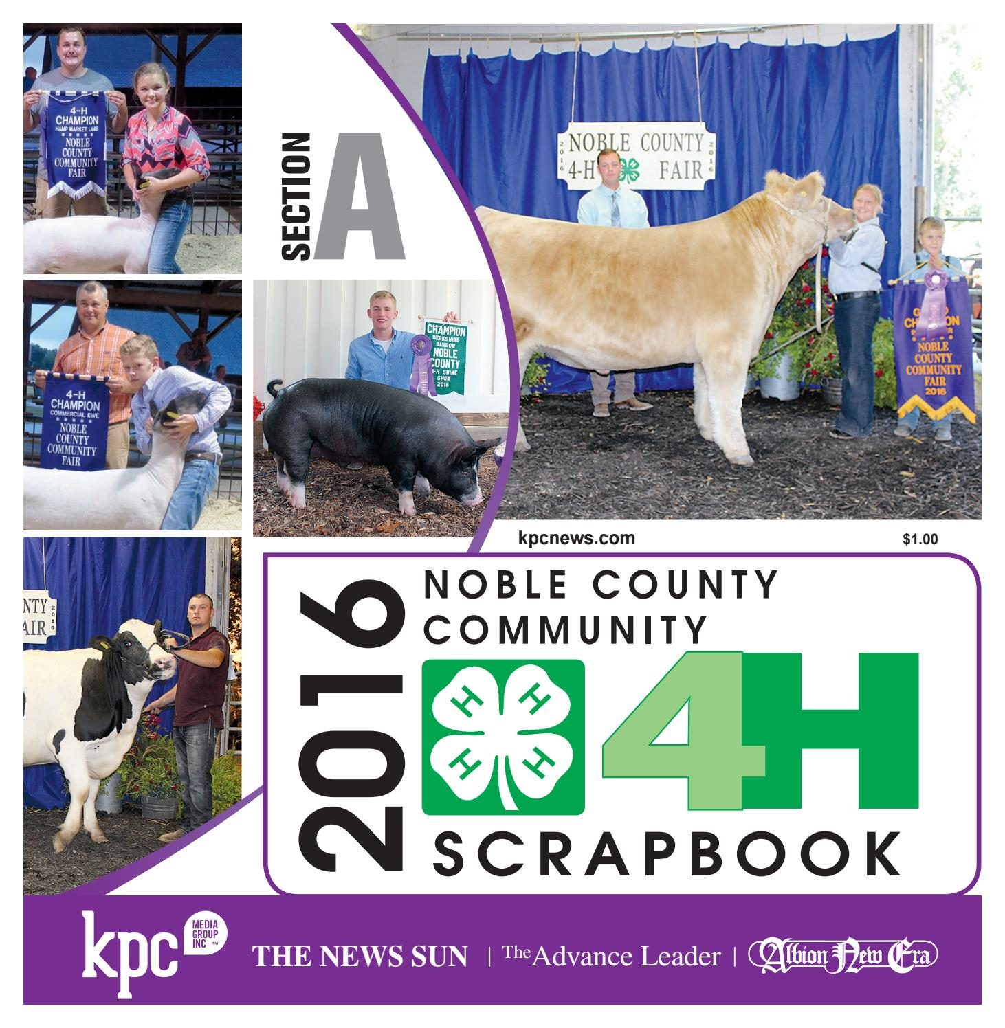 Indiana noble county laotto - 2016 Noble County Community Fair 4 H Scrapbook By Kpc Media Group Issuu