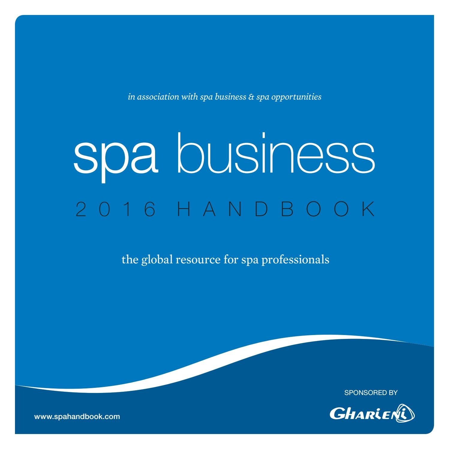 Spa Business Handbook 2016 by Leisure Media - issuu