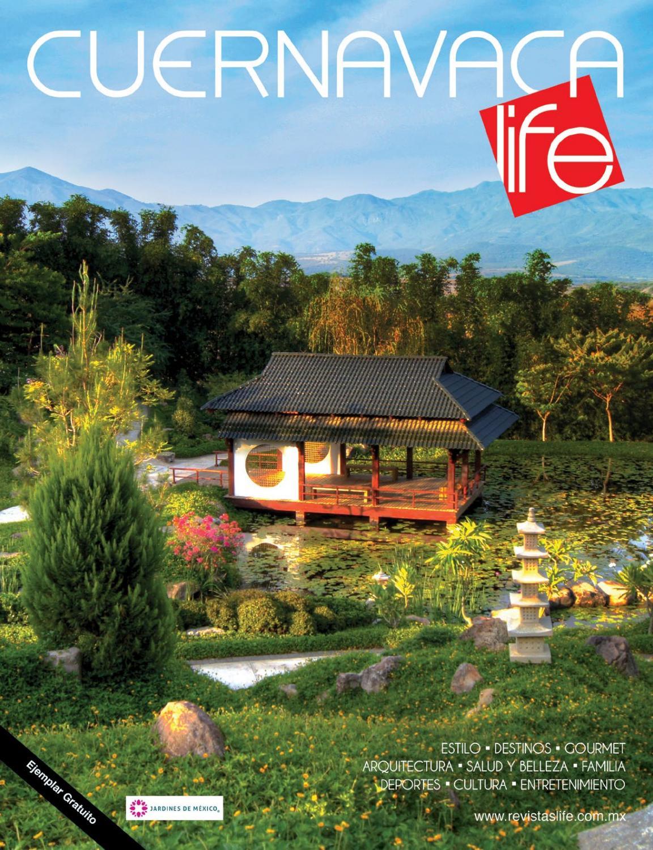 Cuernavaca Life Verano 2016 by Revistas Life - issuu 9248a202e281
