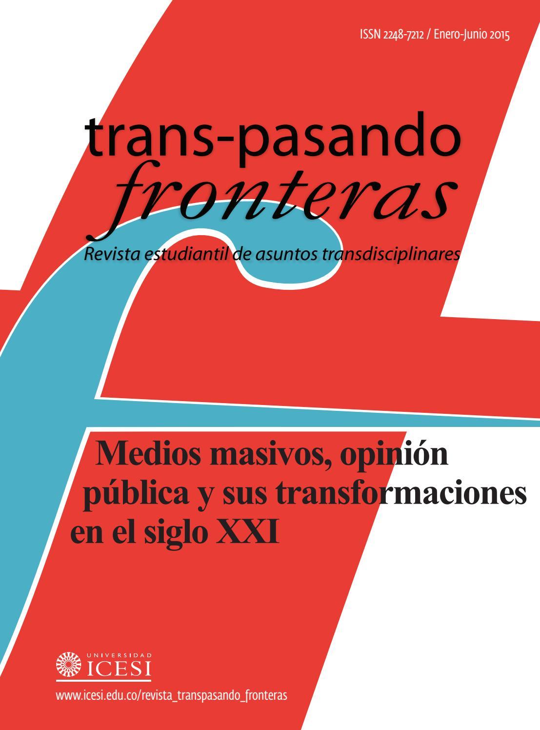 Medios masivos, opinión pública y sus transformaciones en el siglo ...