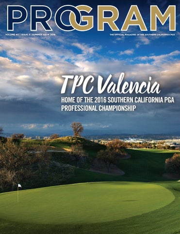 Program Magazine 2016 Summer Issue By Southern California Pga Issuu