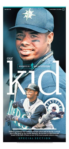 0807a7830a FRIDAY JULY 22 2016. THE NEWS TRIBUNE & THE OLYMPIAN. our KEN GRIFFEY JR.  ROAD TO COOPERSTOWN