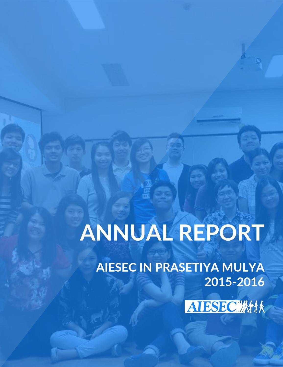 Annual Report Aiesec In Prasetiya Mulya 2015 2016 By