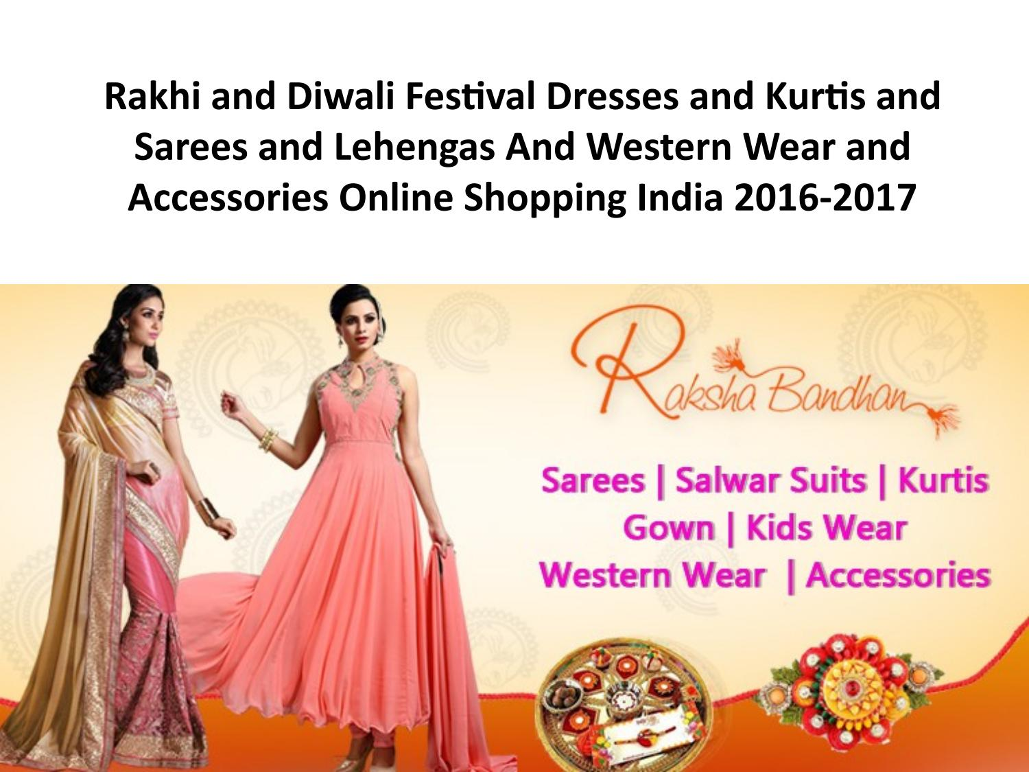 3bc62656c2c Rakhi and diwali sarees and dresses and lehengas and western wear online  shopping with discount