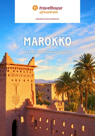 Travelhouse Marokko – November 2016 bis Oktober 2017 by Hotelplan ...