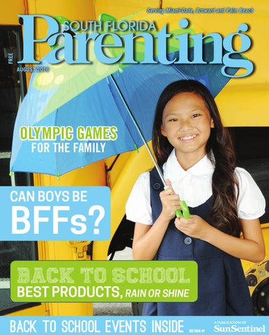 5effc7b5b6469 South Florida Parenting August 2016 by Forum Publishing Group - issuu
