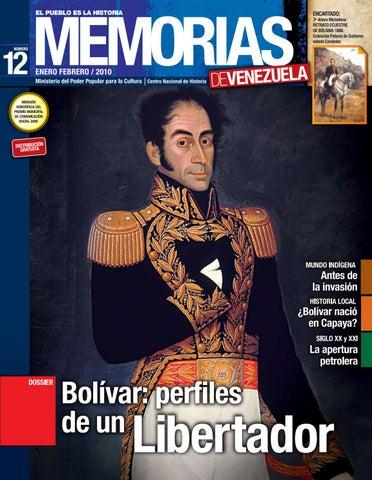 Memorias Nº 12 Bolívar Perfiles De Un Libertador By Fundación