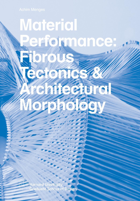 material performance fibrous tectonics architectural. Black Bedroom Furniture Sets. Home Design Ideas