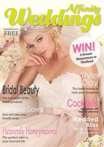 b2bc24563256 front weddingsummer2016.qxp_Layout 1 15/07/2016 16:44 Page 1. AFFINITY  WEDDINGS MAGAZINE
