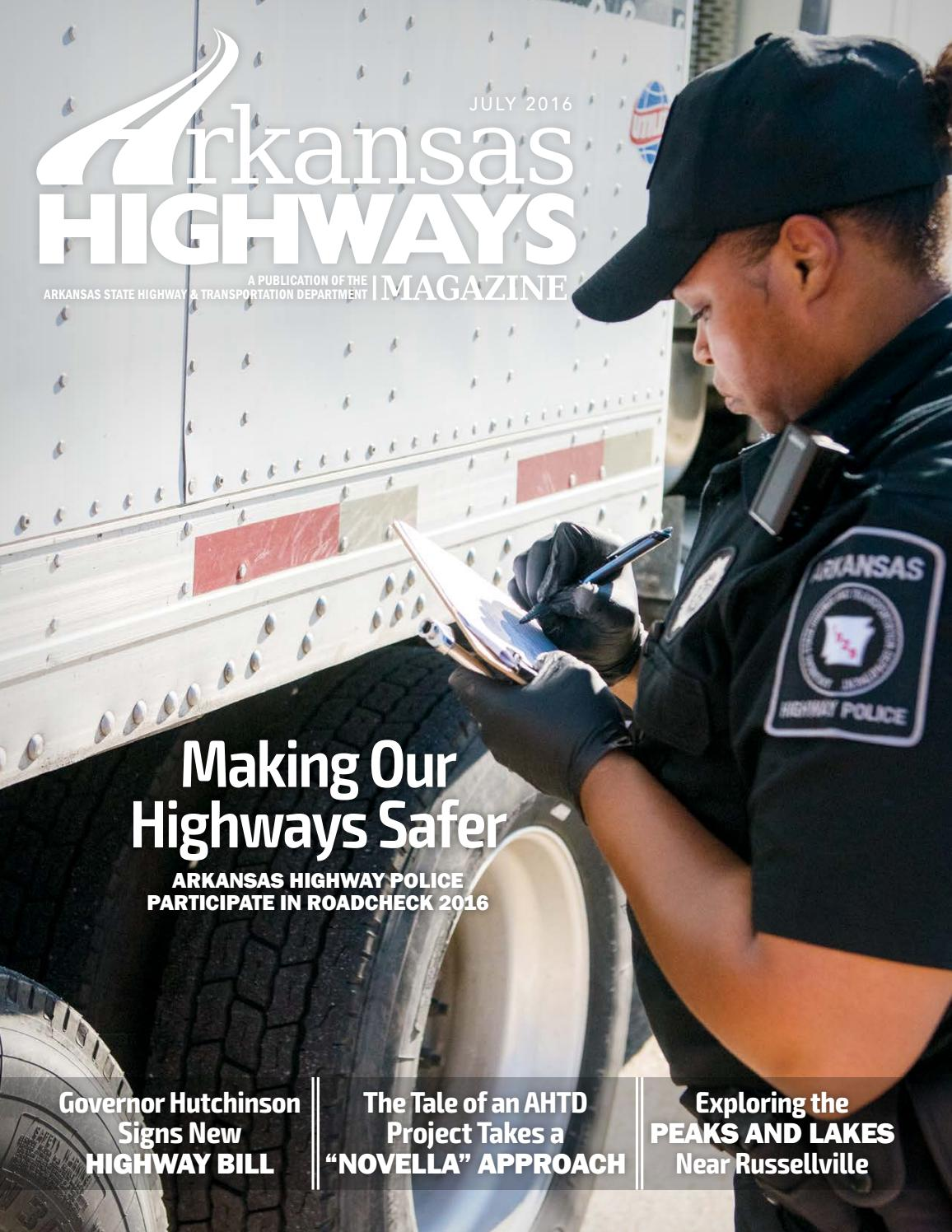 Arkansas Highways Magazine July 2016 By Arkansas Department Of