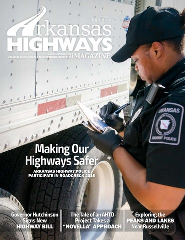 Arkansas Highways Magazine - July 2016 by Arkansas