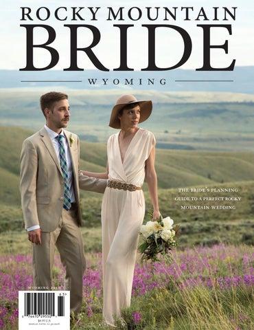 7e10671e7b868 Rocky Mountain Bride Wyoming 2016 by Rocky Mountain Bride Magazine ...