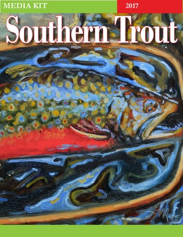 491ce70bfec Southern Trout Magazine Issue 25 by Southern Unlimited, LLC - issuu