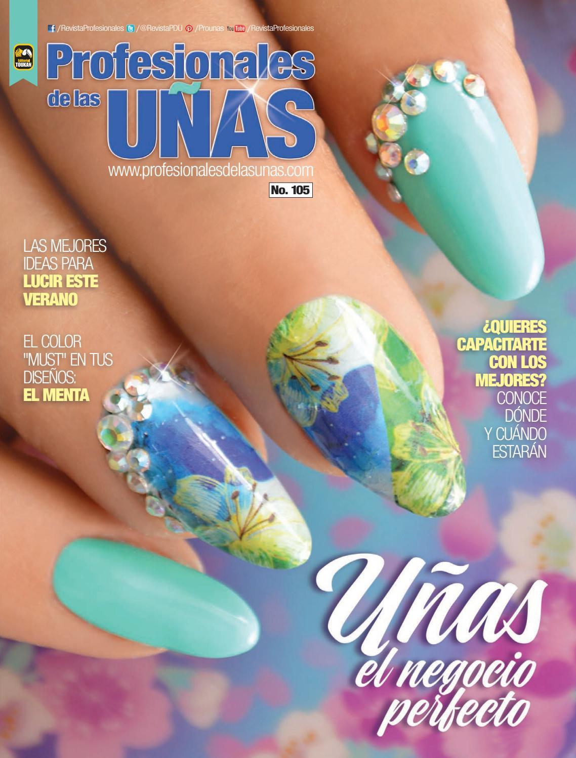 Profesionales de las uñas No. 105 by Editorial Toukan - issuu