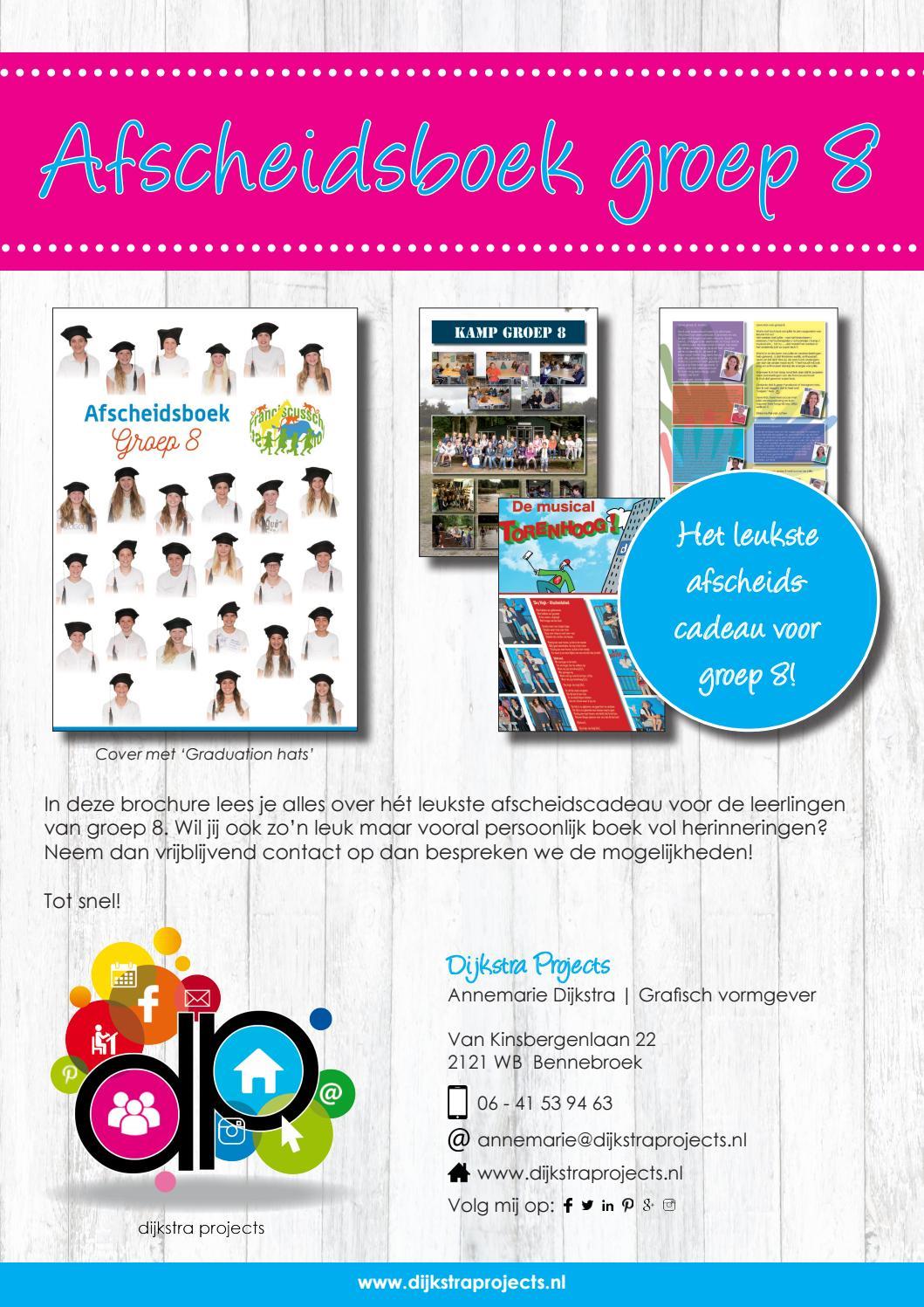 Uitgelezene Dijkstra projects brochure afscheidsboek groep 8 by Dijkstra UG-78