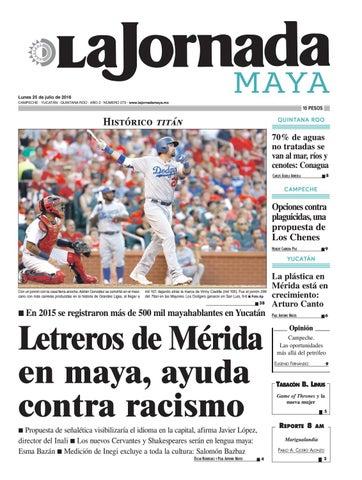 La Jornada Maya · lunes 25 de julio d08f0cc63e5