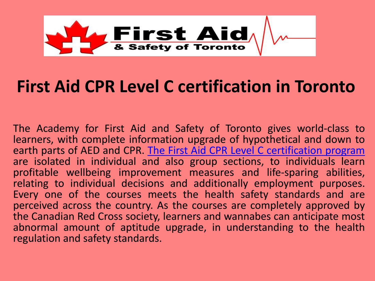 First Aid Cpr Level C Certification In Toronto By The Academy For