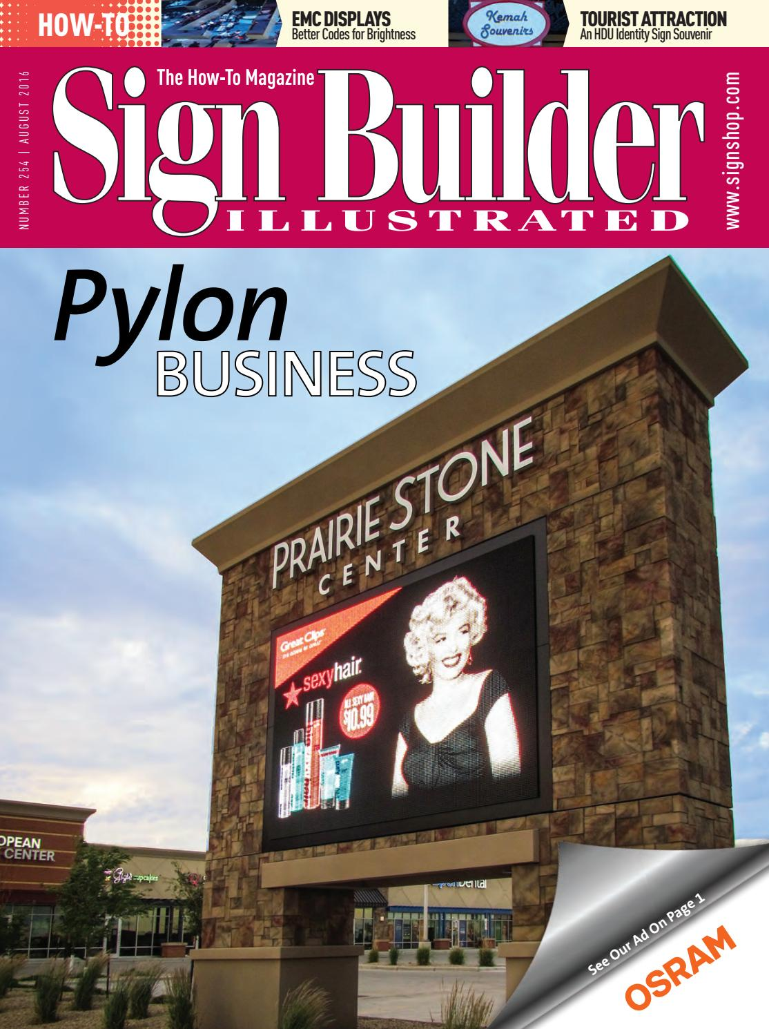 Turn key sign design sign manufacturing sign installation and sign - Sign Builder Illustrated August 2016 By Sign Builder Illustrated Issuu