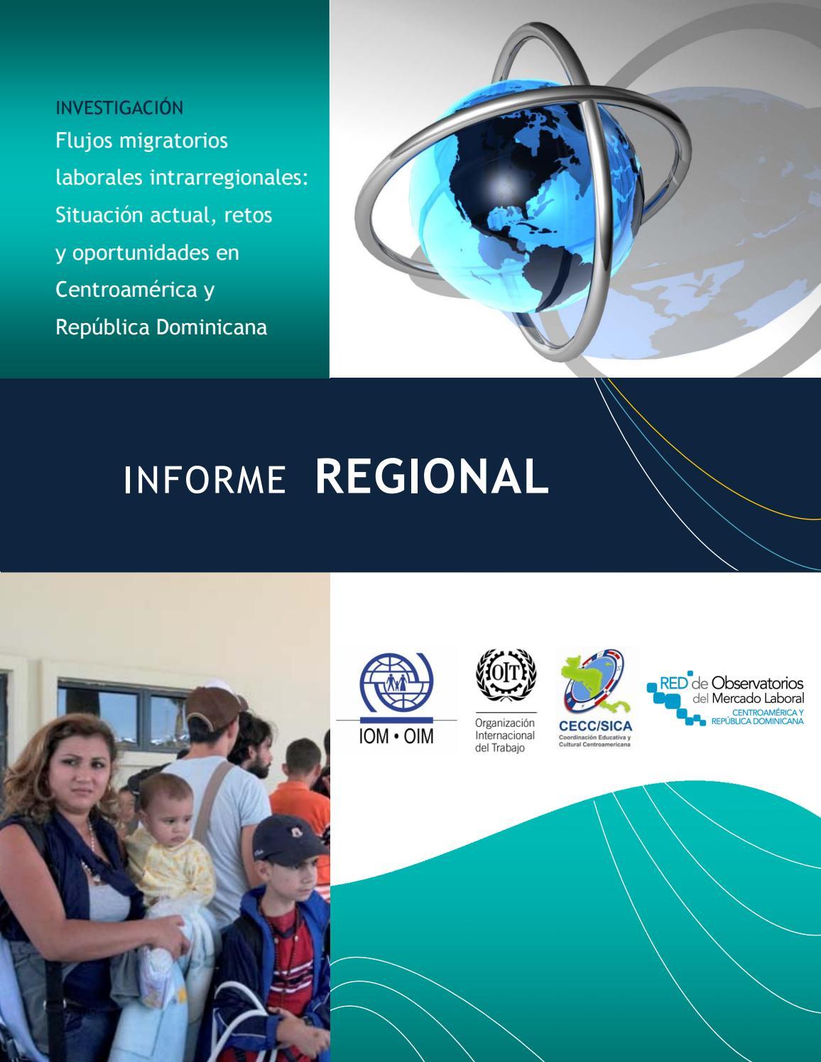 Flujos Migratorios Laborales Intrarregionales by OIM NTCA - issuu 4fb208dd8c3b