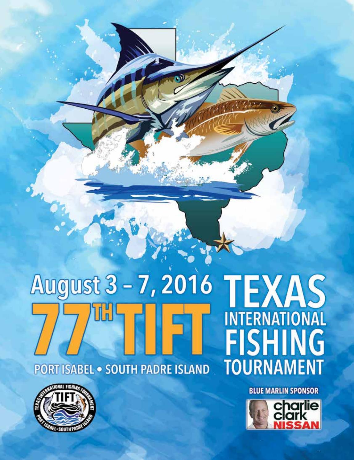 77th texas international fishing tournament program book for Fishing tournaments in texas