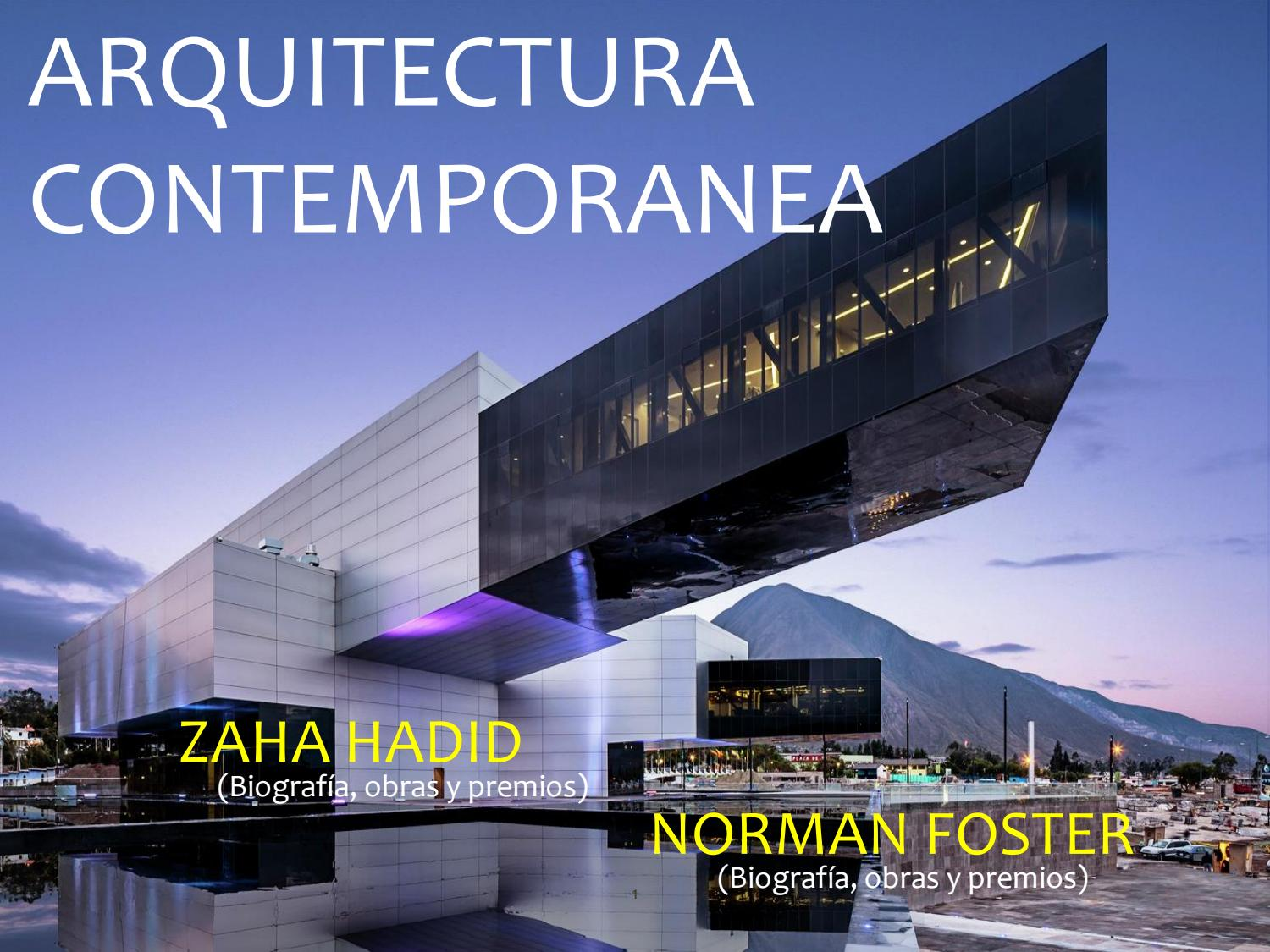 Revista 3 zaha hadid norman foster by franciscosaia issuu for Arquitectura zaha hadid