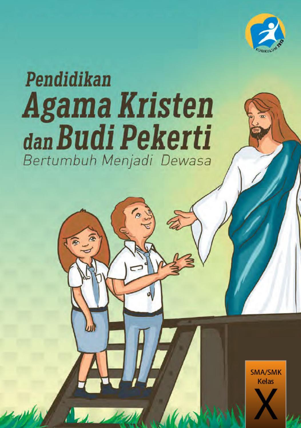 Pendidikan Agama Kristen Dan Budi Pekerti Kelas X By Oppah