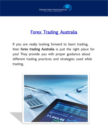 Forex Trading Australia If You Are Really Looking Forward To Learn Then Is Just The Right Place For