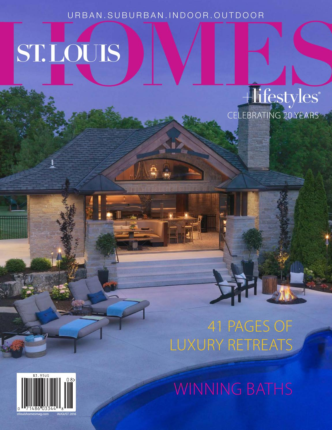 august 2016 by st louis homes lifestyles issuu