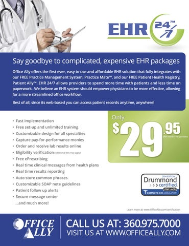 Beautiful Say Goodbye To Complicated, Expensive EHR Packages Office Ally Offers The first  Ever, Easy To Use And Affordable EHR Solution That Fully Integrates With Our  ...